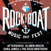 Rock the Boat Music Fest on the Battleship @ Battleship New Jersey  | Camden | New Jersey | United States