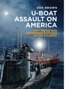 """U-Boat Assault on America"" Author Presentation, Sat., Dec. 16 @ Battleship New Jersey  