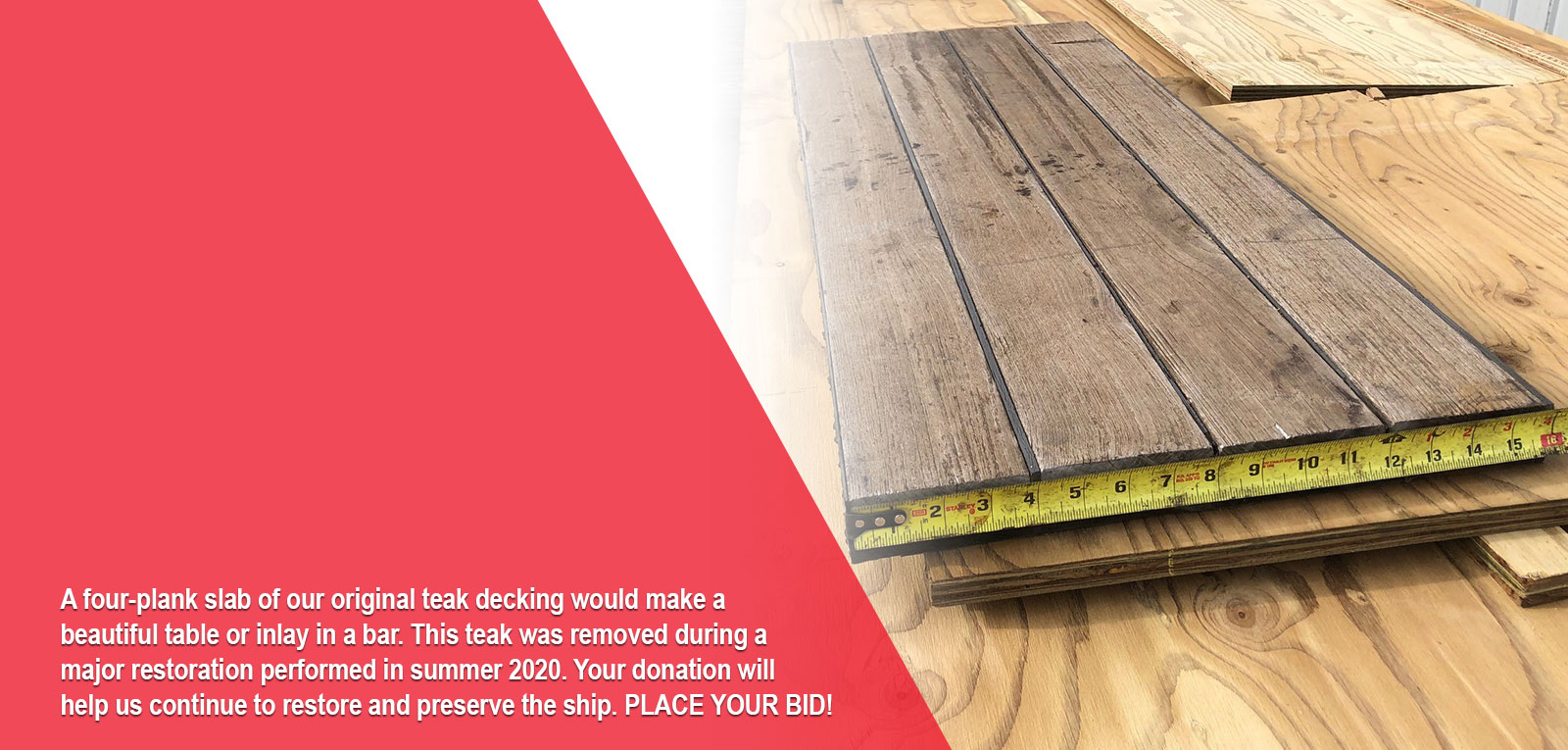 A four-plank slab of our original teak decking up for auction.